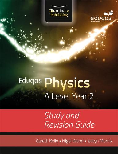 Eduqas Physics for A Level Year 2: Study and Revision Guide (Paperback)
