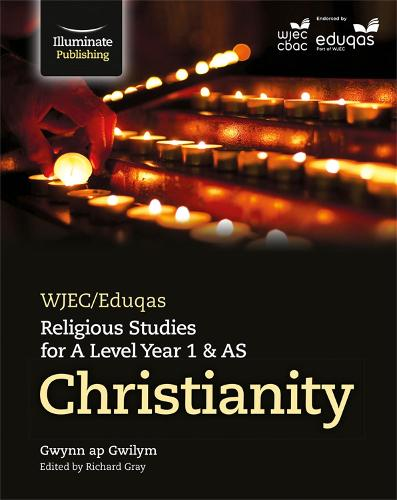 WJEC/Eduqas Religious Studies for A Level Year 1 & AS - Christianity (Paperback)
