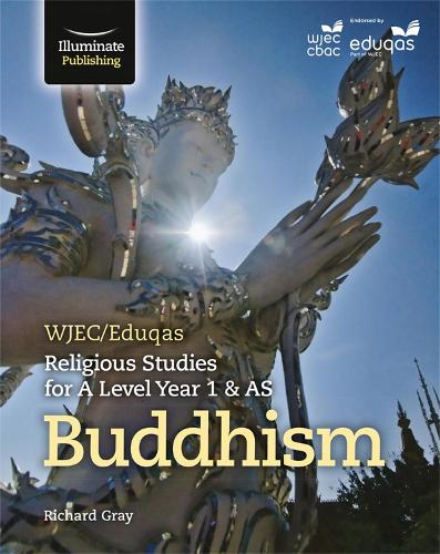 WJEC/Eduqas Religious Studies for A Level Year 1 & AS - Buddhism (Paperback)