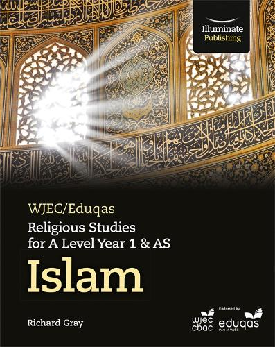 WJEC/Eduqas Religious Studies for A Level Year 1 & AS - Islam (Paperback)
