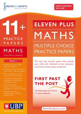 11+ Maths Multiple Choice Practice Papers: Pack 1 - First Past the Post