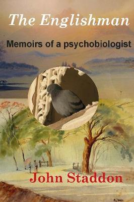 The Englishman: Memoirs of a Psychobiologist (Paperback)