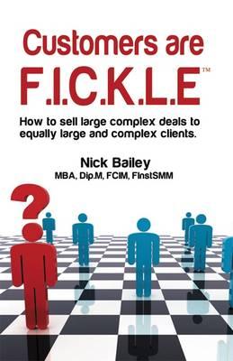 Customers are F.I.C.K.L.E (Paperback)