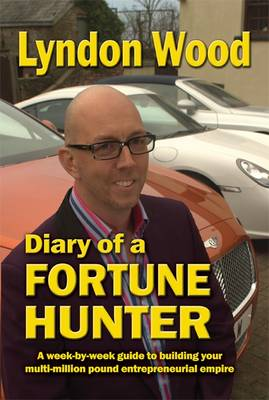 Diary of a Fortune Hunter (Paperback)