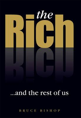 The Rich... and the Rest of Us (Paperback)