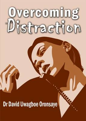 Overcoming Distraction (Paperback)