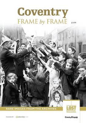 Coventry Frame by Frame (Paperback)