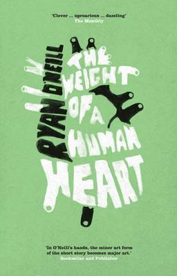 The Weight of a Human Heart (Paperback)