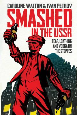 Smashed in the USSR (Paperback)