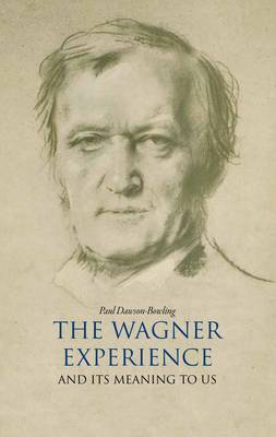 The Wagner Experience (Hardback)
