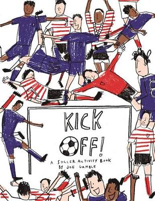 Kick Off! A Football Activity Book (Paperback)