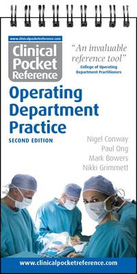 Clinical Pocket Reference Operating Department Practice - Clinical Pocket Reference (Spiral bound)