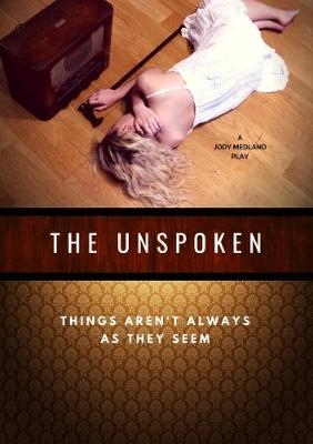The Unspoken (Paperback)
