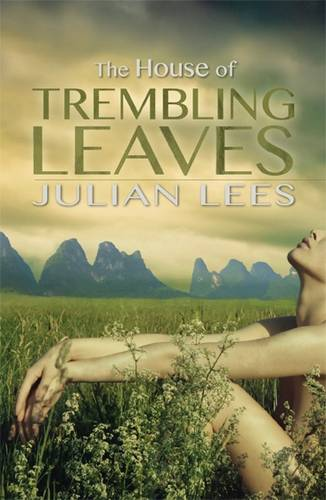The House of Trembling Leaves (Paperback)