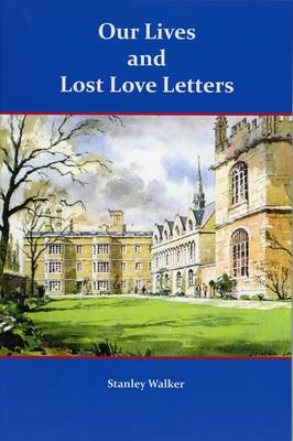 Our Lives and Lost Love Letters (Paperback)