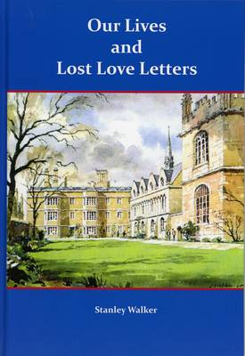 Our Lives and Lost Love Letters (Hardback)