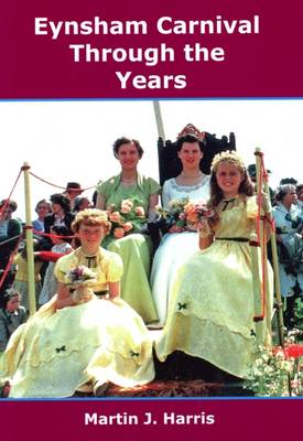 Eynsham Carnival Through the Years (Paperback)