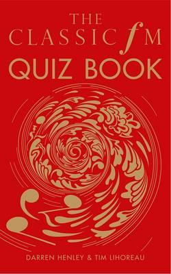 The Classic FM Quiz Book (Hardback)