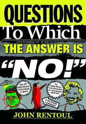 """Questions to Which the Answer is """"No!"""" (Hardback)"""