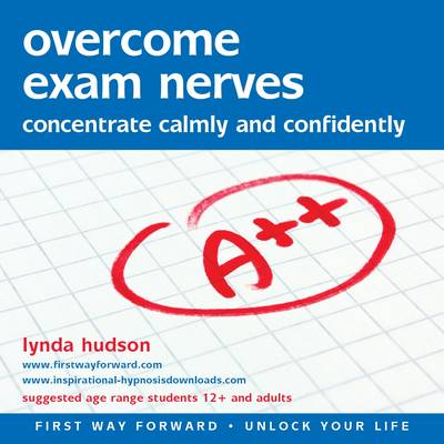 Overcome Exam Nerves: Concentrate Calmly and Confidently - Unlock Your Life (CD-Audio)