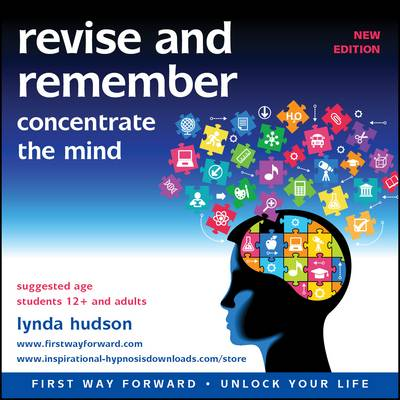 Revise and Remember: Concentrate the Mind - Unlock Your Life (CD-Audio)