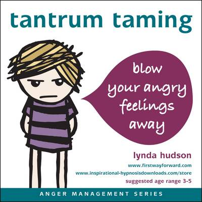 Tantrum Taming: Blow Away Your Angry Feelings - Anger Management (CD-ROM)