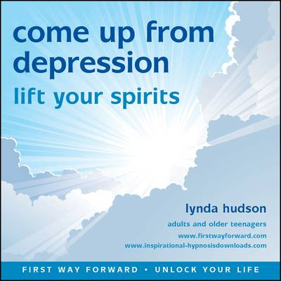 Come Up from Depression: Lift Your Spirits - Unlock Your Life (CD-Audio)