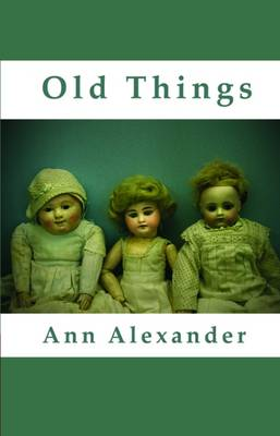 Old Things (Paperback)