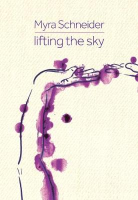 Lifting the Sky (Paperback)