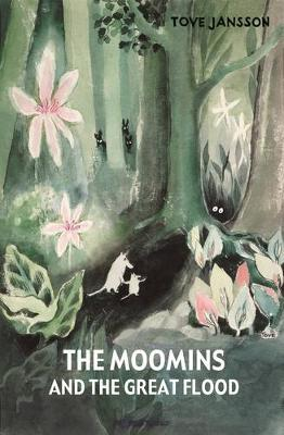 The Moomins and the Great Flood (Hardback)