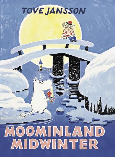 Moominland Midwinter - Moomins Collectors' Editions (Hardback)