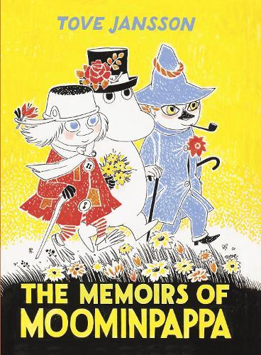 The Memoirs Of Moominpappa - Moomins Collectors' Editions (Hardback)