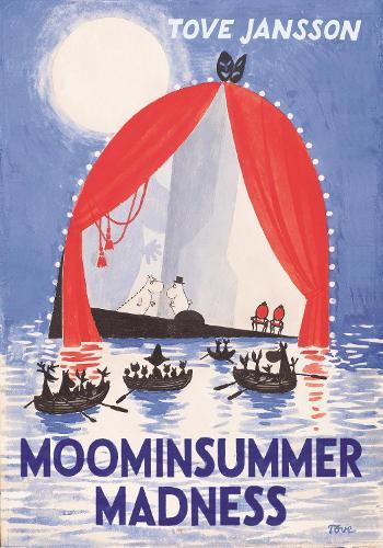 Moominsummer Madness - Moomins Collectors' Editions (Hardback)