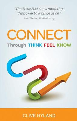 CONNECT: Through THINK FEEL KNOW (Paperback)