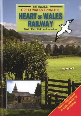 Great Walks from the Heart of Wales Railway (Paperback)