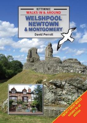 Walking Around Welshpool, Newtown and Montgomery (Paperback)