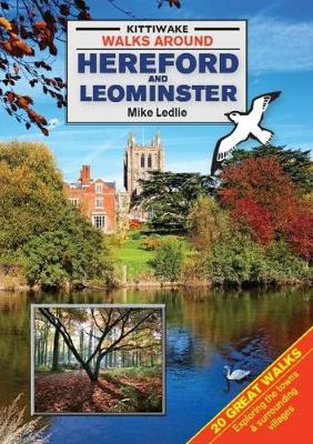 Walks Around Hereford and Leominster (Paperback)