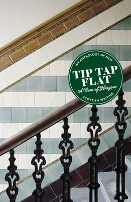 Tip Tap Flat: A View of Glasgow (Paperback)