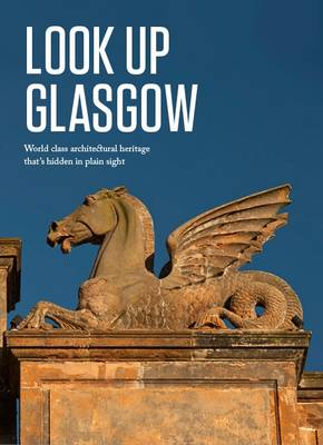 Look Up Glasgow (Hardback)