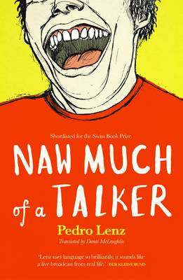 Naw Much of a Talker (Paperback)