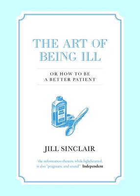 Art of Being Ill (Paperback)