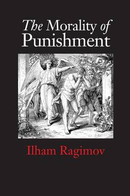 The Morality of Punishment (Hardback)