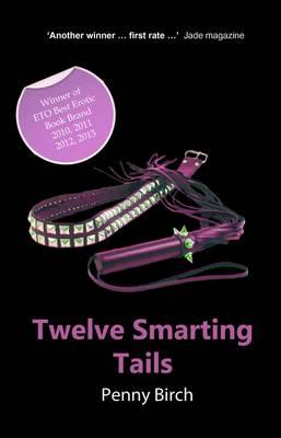 Twelve Smarting Tails (Paperback)