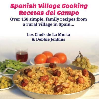 Spanish Village Cooking - Recetas del Campo (Paperback)