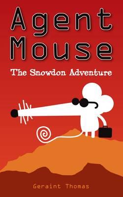 Agent Mouse: Snowdon Adventure (Paperback)
