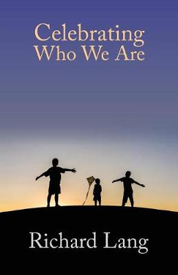 Celebrating Who We Are (Paperback)