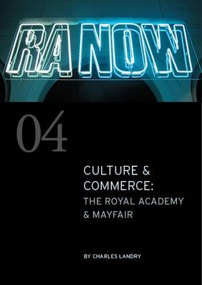 Culture & Commerce: The Royal Academy & Mayfair - ComediaShorts No. 4 (Paperback)