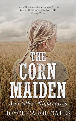 The Corn Maiden: And Other Nightmares (Hardback)