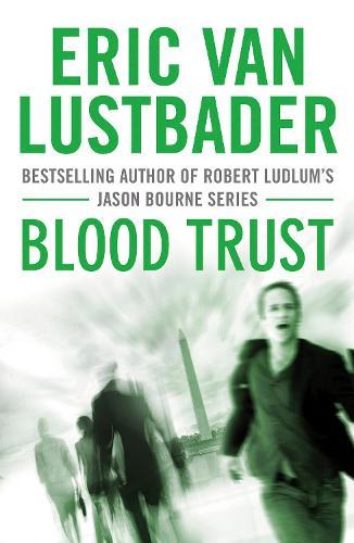 Blood Trust - Jack Mcclure 3 (Paperback)