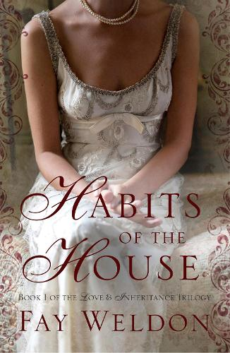Habits of the House - Love and Inheritance 1 (Paperback)